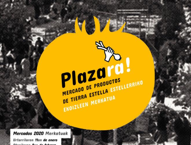 PLAZARA! MERCADO DE PRODUCTOS DE TIERRA ESTELLA-ESTELLERRIKO EKOIZLEEN MERKATUA